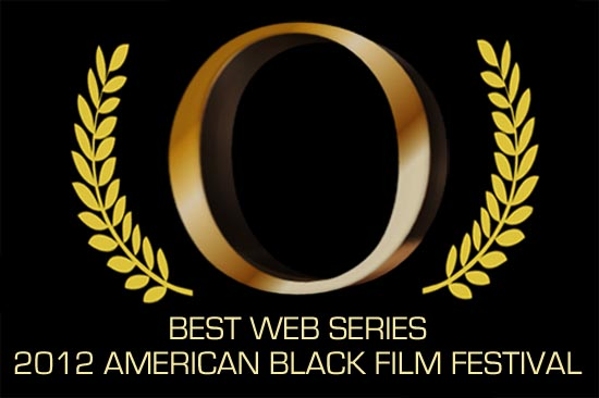 Winner of the 2012 American Black Film Festival